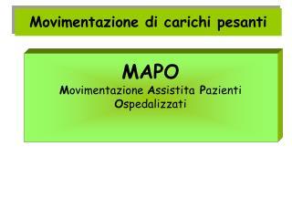 MAPO Movimentazione Assistita Pazienti Ospedalizzati