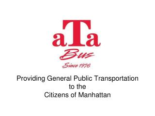 Providing General Public Transportation to the Citizens of Manhattan
