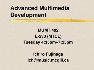 Advanced Multimedia Development