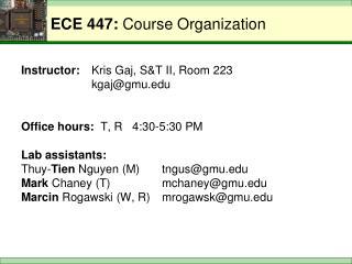 ECE 447: Course Organization
