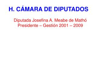H. C MARA DE DIPUTADOS