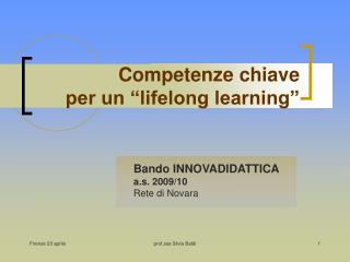 Competenze chiave  per un  lifelong learning