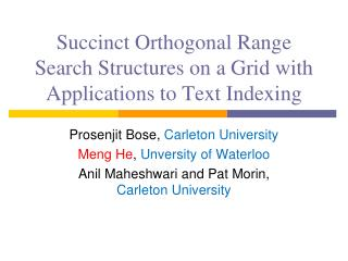 Succinct Orthogonal Range Search Structures on a Grid with Applications to Text Indexing