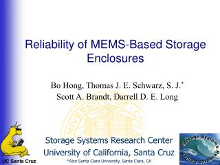 Reliability of MEMS-Based Storage Enclosures