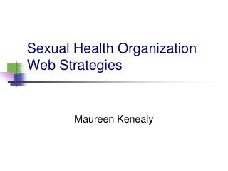 Sexual Health Organization Web Strategies