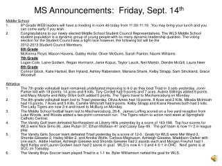 MS Announcements:  Friday, Sept. 14th