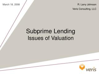 Subprime Lending  Issues of Valuation