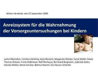 Anreizsystem f r die Wahrnehmung    der Vorsorgeuntersuchungen bei Kindern