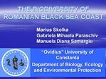 THE BIODIVERSITY OF ROMANIAN BLACK SEA COAST