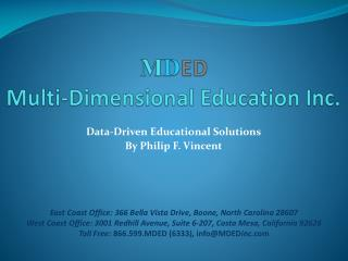 Data-Driven Educational Solutions  By Philip F. Vincent