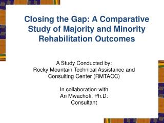 Closing the Gap: A Comparative Study of Majority and Minority Rehabilitation Outcomes