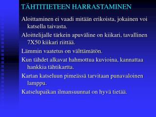 T HTITIETEEN HARRASTAMINEN