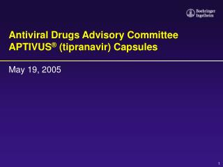 Antiviral Drugs Advisory Committee APTIVUS  tipranavir Capsules