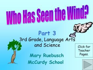 Part 3 3rd Grade, Language Arts and Science