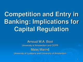 Competition and Entry in Banking: Implications for Capital Regulation