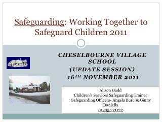 Safeguarding: Working Together to Safeguard Children 2011