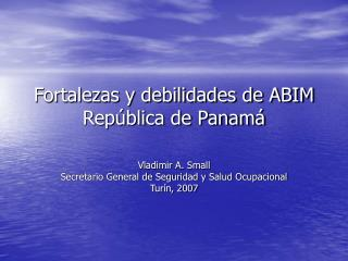 Fortalezas y debilidades de ABIM Rep blica de Panam