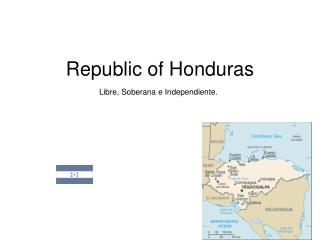 Republic of Honduras