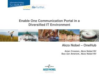 Enable One Communication Portal in a Diversified IT Environment