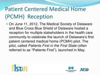 Patient Centered Medical Home PCMH  Reception