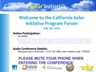 Welcome to the California Solar Initiative Program Forum July 30, 2010