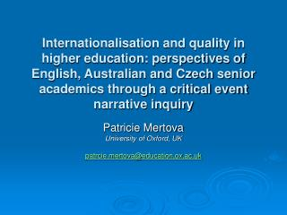 Internationalisation and quality in higher education: perspectives of English, Australian and Czech senior academics thr