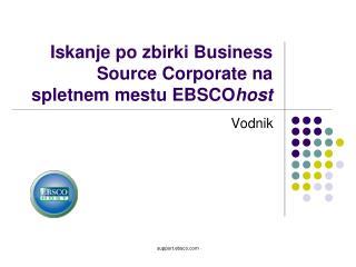 Iskanje po zbirki Business Source Corporate na  spletnem mestu EBSCOhost