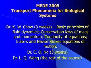 MEDE 3005 Transport Phenomena for Biological Systems