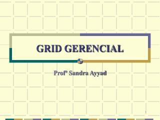 GRID GERENCIAL