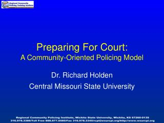 Preparing For Court: A Community-Oriented Policing Model