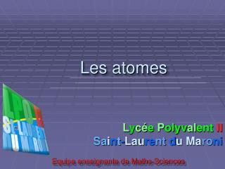Les atomes