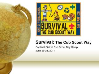 Survival: The Cub Scout Way