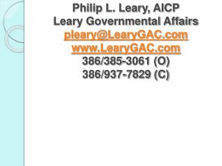 Philip L. Leary, AICP Leary Governmental Affairs plearyLearyGAC LearyGAC 386