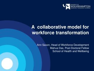 A  collaborative model for workforce transformation