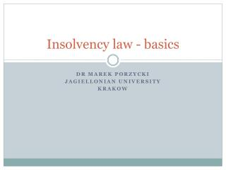 Insolvency law - basics