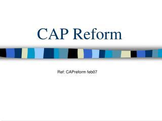 CAP Reform