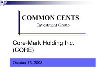 Core-Mark Holding Inc.  CORE
