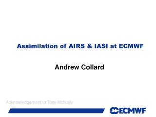 Assimilation of AIRS  IASI at ECMWF