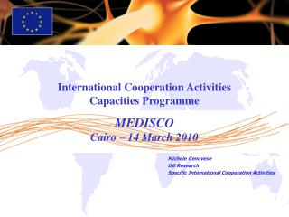 Michele Genovese  DG Research  Specific International Cooperation Activities