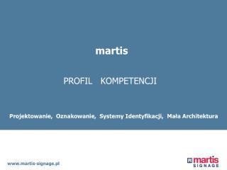 Systemy Identyfikacji, Oznakowanie,  Mala Architektura