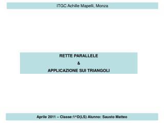 Aprile 2011   Classe:1DLS Alunno: Sausto Matteo