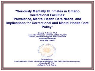 Seriously Mentally Ill Inmates in Ontario Correctional Facilities:  Prevalence, Mental Health Care Needs, and Implicati