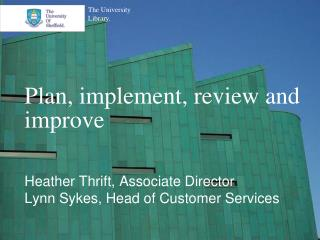 Plan, implement, review and improve