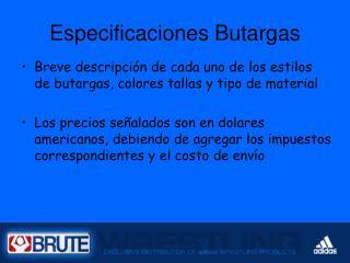 Especificaciones Butargas
