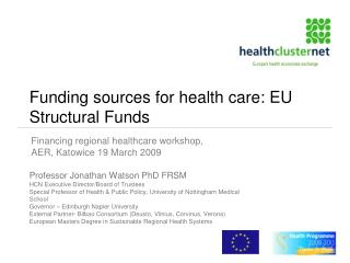 Funding sources for health care: EU Structural Funds