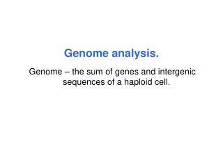 Genome analysis.