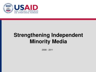 Strengthening Independent Minority Media