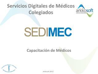 Servicios Digitales de M dicos Colegiados