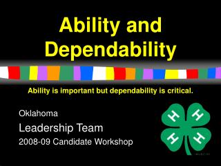 Ability and Dependability