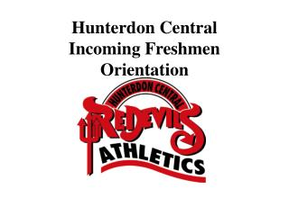 Hunterdon Central Incoming Freshmen Orientation